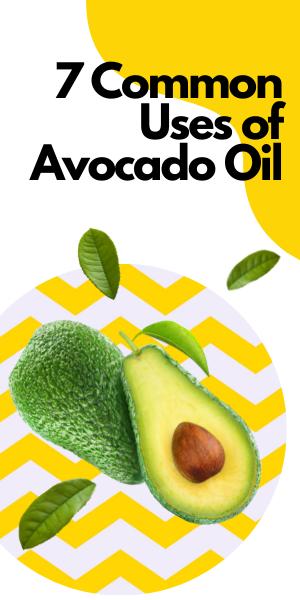 7 Common Uses of Avocado Oil