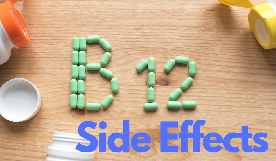 Vitamin B12 Side Effects
